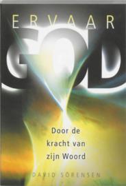 Ervaar God - door de kracht van zijn woord door de kracht van zijn Woord , David Sorensen