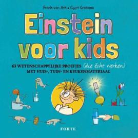 Einstein voor kids 63 wetenschappelijk proefjes met huis-, tuin- en keukenmateriaal ,  Frank van Ark