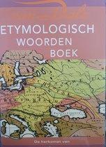 Groot Etymologisch woordenboek De Herkomst Van Onze Woorden Auteur: P.A.F. van Veen Serie: Van Dale Leeswoordenboeken