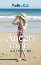 Anders mooi Leven met Pippa ,  Marlies Kieft