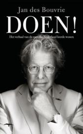 Doen! het verhaal van de man die Nederland leerde wonen , Jan des Bouvrie