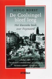 De Coolsingel Bleef Leeg het klassieke boek over Feyenoord ,  H. Borst