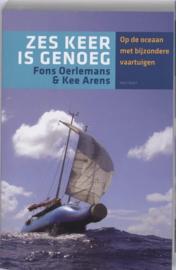 Zes Keer Is Genoeg Op De Oceaan Met Excentrieke Vaartuigen ,  F. Oerlemans