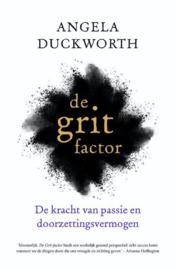 De grit factor de kracht van passie en doorzettingsvermogen , Angela Duckworth