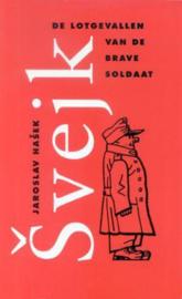 De lotgevallen van de brave soldaat Svejk , Jaroslav Hasek
