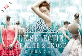 De selectie + De elite + De one - dwarsligger (compact formaat) ,  Kiera Cass