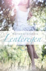 Lenteregen roman , Marianne Grandia