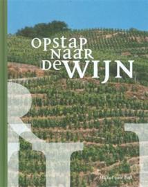 Opstap naar de wijn , M. van Tuil