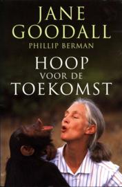 Hoop Voor De Toekomst reason for hope , Jane Goodall