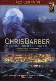 40 Years Jubilee Concert ,  Chris Barber