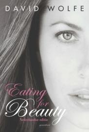 Eating for Beauty voor hem & haar , David Wolfe