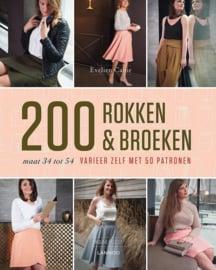 200 rokken & broeken Varieer zelf met 50 patronen. Maat 34 tot 54. , Evelien Cabie