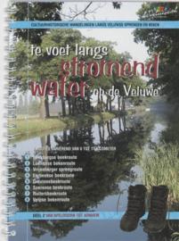 Van Apeldoorn tot Arnhem/Velp 2 - Te voet langs stromend water op de Veluwe cultuurhistorische wandelingen langs Veluwse sprengen en beken , Gelders Overijssel Bureau Voor Toerisme  Serie: Van Apeldoorn tot Arnhem