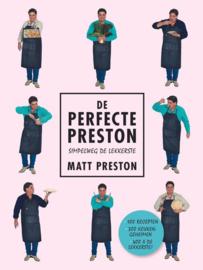 De perfecte Preston. Simpelweg de lekkerste simpelweg de lekkerste , Matt Preston