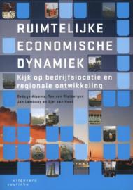 Ruimtelijke economische dynamiek kijk op bedrijfslocatie en regionale ontwikkeling , Oedzge Atzema