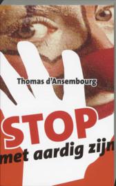 Stop met aardig zijn ,  T. D'Ansembourg