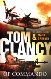 Jack Ryan 16 - Op commando Jack Ryan deel 16 (ook los te lezen) , Tom Clancy Serie: Jack Ryan