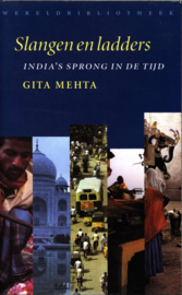 Slangen en ladders India's sprong in de tijd ,  Gita Mehta