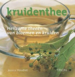 Kruidenthee heilzame theeën van bloemen en kruiden , Jessica Houdret