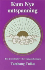 Kum nye ontspanning 2 meditatieve bewegingsoefeningen , Tarthang Tulku