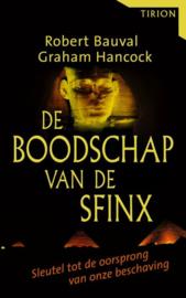 De Boodschap Van De Sfinx sleutel tot de oorsprong van onze beschaving , Robert Bauval