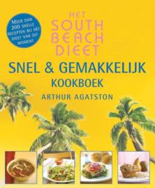 South Beach dieet snel en gemakkelijk kookboek , A. Agatston