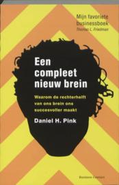 Een compleet nieuw brein waarom de rechterhelft van ons brein ons succesvoller maakt ,  Daniel H. Pink