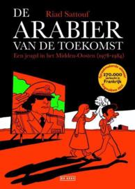 De Arabier van de toekomst 1 - Een jeugd in het Midden-Oosten (1978-1984) een jeugd in het Midden-Oosten ,  Riad Sattouf Serie: De Arabier Van De Toekomst