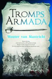 Tromps Armada ,  Wouter van Mastricht