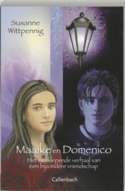 MAAIKE EN DOMENICO 1 het meeslepend verhaal van een bijzondere vriendschap , Susanne Wittpennig