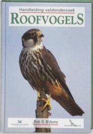 Handleiding veldonderzoek roofvogels , Rob Bijlsma