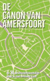 De canon van Amersfoort de 50 geschiedenisverhalen waar je niet omheen kunt , Esther van Doorne
