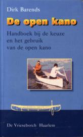 De open kano handboek bij de keuze en het gebruik van de open kano , D. Barends