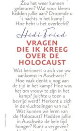 Vragen die ik kreeg over de Holocaust , Hédi Fried