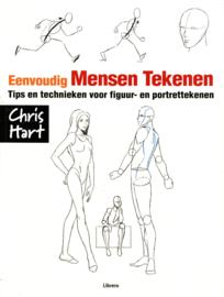 Eenvoudig Mensen Tekenen tips en technieken voor figuur- en portrettekenen ,  Christopher Hart