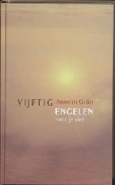 Vijftig Engelen Voor Je Ziel , Anselm Grün
