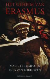 Het geheim van Erasmus historische roman , Maurits Tompot