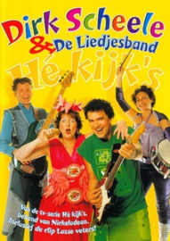 He Kijk S ,  Dirk & De Liedjesband Scheele
