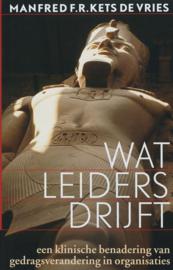 Wat leiders drijft een klinische benadering van gedragsverandering in organisaties , Manfred F.R Kets de Vries