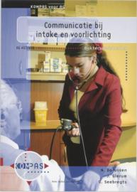 Communicatie bij intake en voorlichting deelkwalificatie ag 407 en 408 , J Glerum Serie: Kompas voor AG