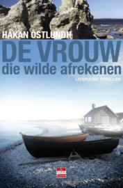 De vrouw die wilde afrekenen literaire thriller , Hakan Ostlundh