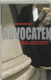 Advocaten strafpleiters - over opsporingsmethoden, hun praktijk en de glamour van het vak ,  Marian Husken