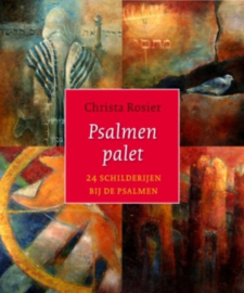 PSALMENPALET 24 schilderijen bij de psalmen , Christie Rosier