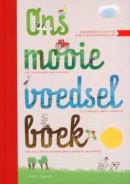 Ons mooie voedselboek alles over je eten en wat ermee gebeurt voordat het op je bord ligt ,  Lisette de Jong