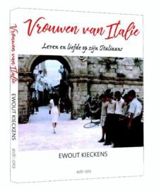 Vrouwen van Italië Leven en liefde op zijn Italiaans , Ewout Kieckens