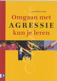 Omgaan met agressie kun je leren, T. Westerveld