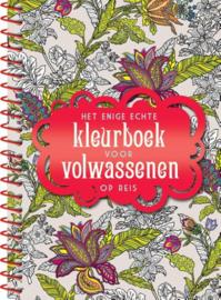Het enige echte kleurboek voor volwassenen op reis , Diverse auteurs