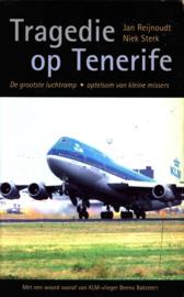 Tragedie Op Tenerife de grootste luchtramp - optelsom van kleine missers , Jan Reijnoudt
