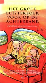 Het grote luisterboek voor op de achterbank het ultieme luisterboek voor op reis , Roald Dahl
