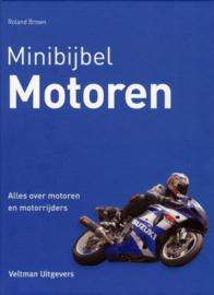 Minibijbel - Motoren alles over motoren en motorrijders , Roland Brown Serie: Minibijbel